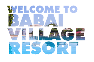 welcome to babai village resort